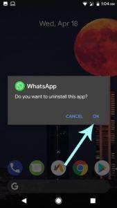 Uninstall WhatsApp